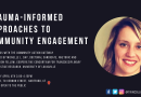 Join us April 4th: Trauma-Informed Approaches to Community Engagement
